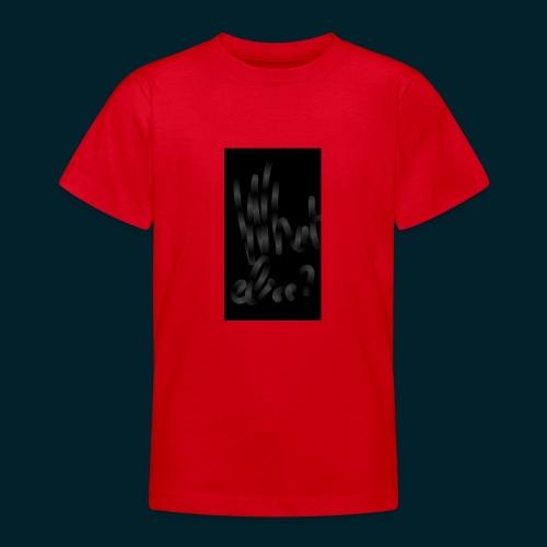 What else - T-shirt Ado