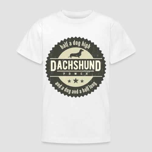 Dachshund Power - Teenager T-shirt