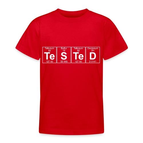 Te-S-Te-D (tested) (small) - Teenage T-Shirt