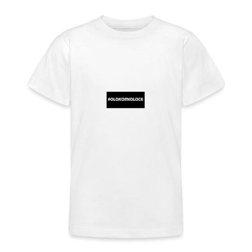#OLOKORNOLOCK - T-shirt tonåring