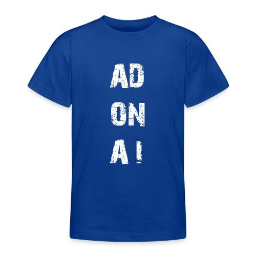 AD ON AI - Teenager T-Shirt