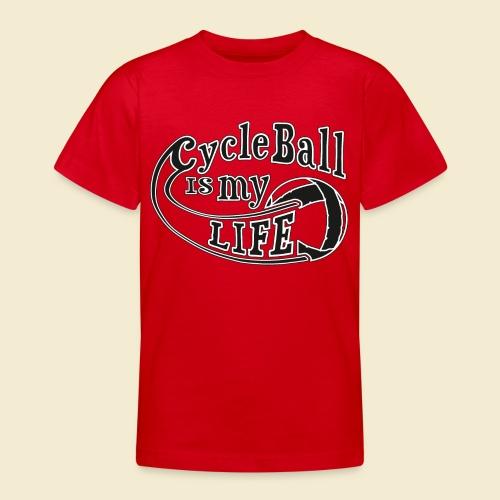 Radball   Cycle Ball is my Life - Teenager T-Shirt