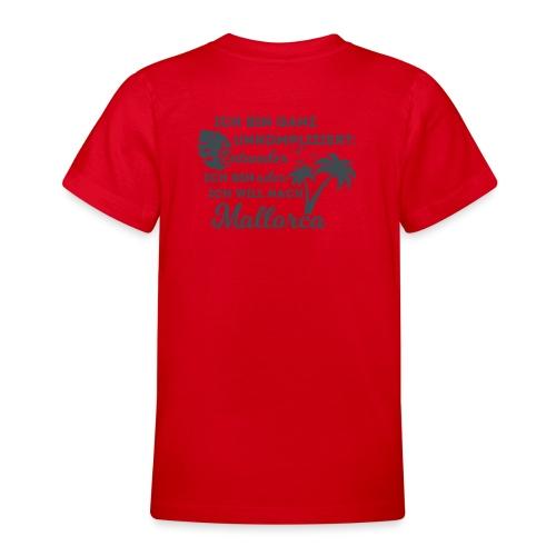 Mallorca - Entweder oder... - Teenager T-Shirt