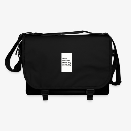 Don't Take Me Seriously... - Shoulder Bag