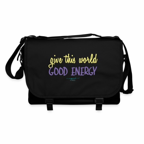 Give this world good energy - Shoulder Bag