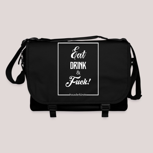 eat, drink & fuck! - Tracolla