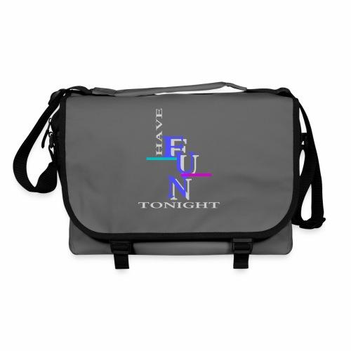 Have fun tonight - Shoulder Bag