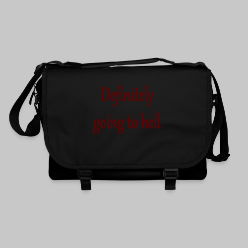 Definitely going to hell - Shoulder Bag