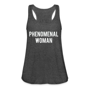 Phenomenal woman gift shirt - Women's Tank Top by Bella