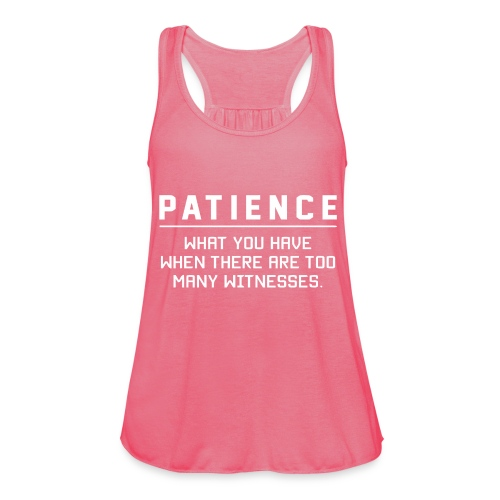 Patience what you have - Featherweight Women's Tank Top