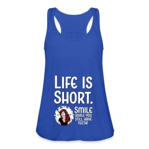 Life is short - Frauen Tank Top von Bella