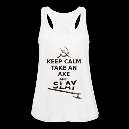 Keep Calm Take an Axe and Slay -couleur - Débardeur Bella Femme