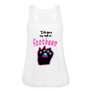 I'd pay to be a footbean - Women's Tank Top by Bella