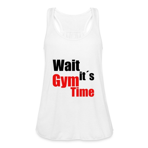 wait its gym time - Frauen Tank Top von Bella