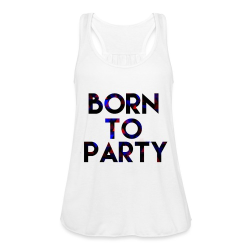 Born to Party - Women's Tank Top by Bella