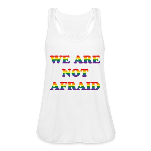 We are not afraid - Women's Tank Top by Bella