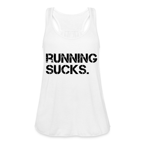 Running Sucks - Federleichtes Frauen Tank Top