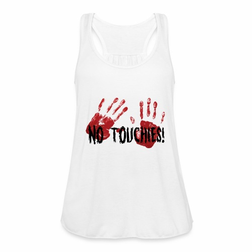 No Touchies 2 Bloody Hands Behind Black Text - Women's Tank Top by Bella