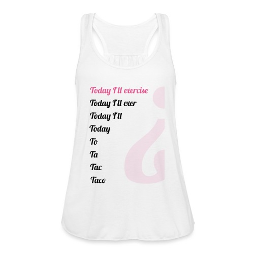 '' TODAY I'LL EXERCISE ... '' - Featherweight Women's Tank Top