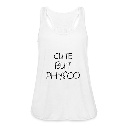 Cute but Pyshco - Women's Tank Top by Bella