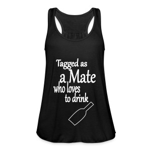 Tagged as Mate who loves to drink - Frauen Tank Top von Bella