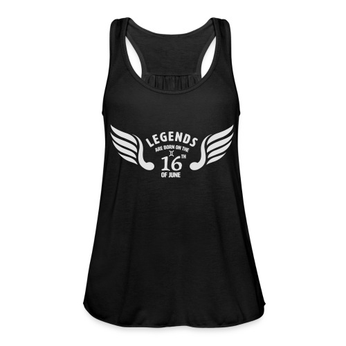 Legends are born on the 16th of june - Vederlichte vrouwen tanktop