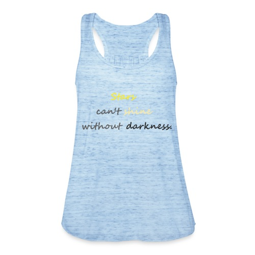 Stars can not shine without darkness - Women's Tank Top by Bella