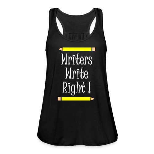 Writers Write Right White Text - Women's Tank Top by Bella
