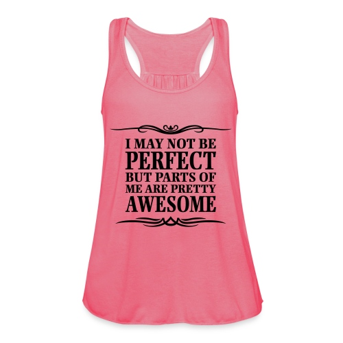 I May Not Be Perfect - Women's Tank Top by Bella