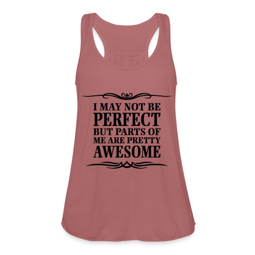 I May Not Be Perfect - Featherweight Women's Tank Top