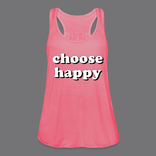 CHOOSE HAPPY Tee Shirts - Women's Tank Top by Bella