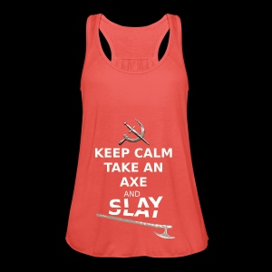Keep Calm Take an Axe and Slay - Blanc - Débardeur Femme marque Bella
