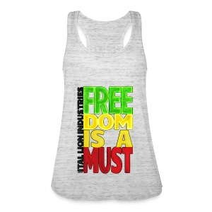 Freedom is a must - Women's Tank Top by Bella