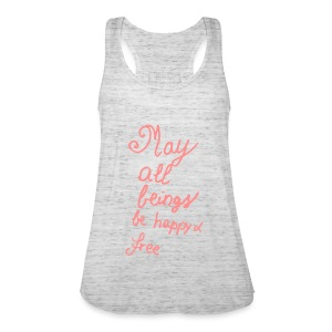 002 May All Beings Be Happy And Free Simple - Women's Tank Top by Bella