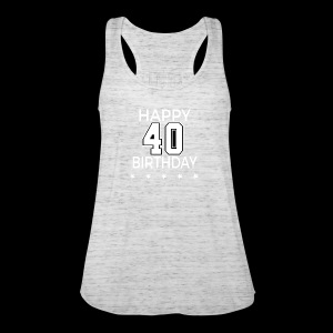 Happy 40th Birthday! - Frauen Tank Top von Bella