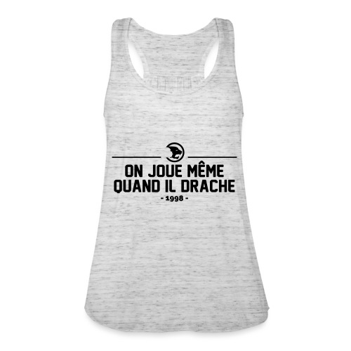 On Joue Même Quand Il Dr - Featherweight Women's Tank Top