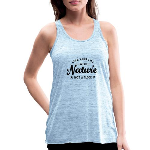 Live your life with Nature - Federleichtes Frauen Tank Top