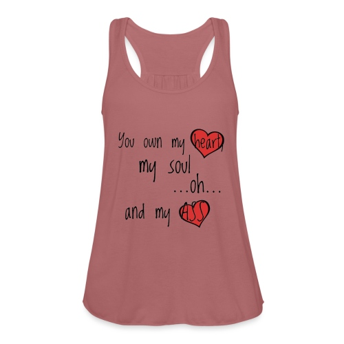 You own my heart, my soul... - Limited editon - Federleichtes Frauen Tank Top