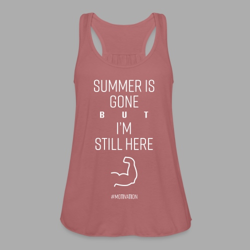 SUMMER IS GONE but I'M STILL HERE - Women's Tank Top by Bella