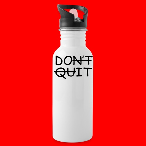 Don't Quit, Do It - Drikkeflaske