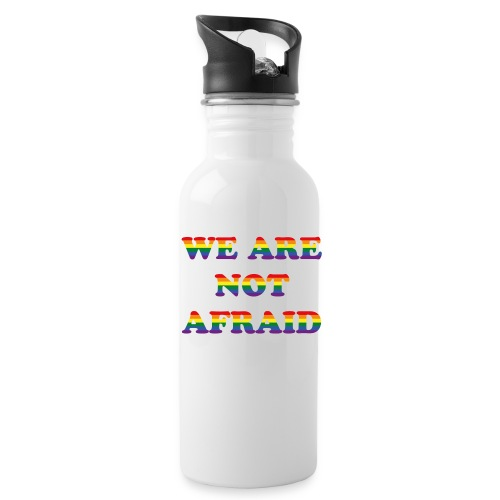 We are not afraid - Water Bottle