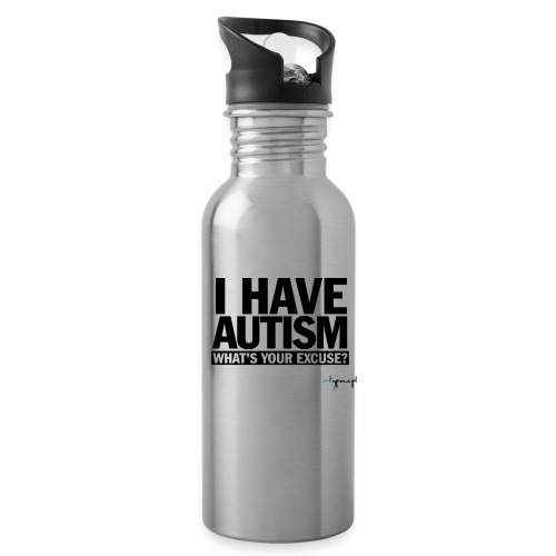 I have autism... (black) - Bidon