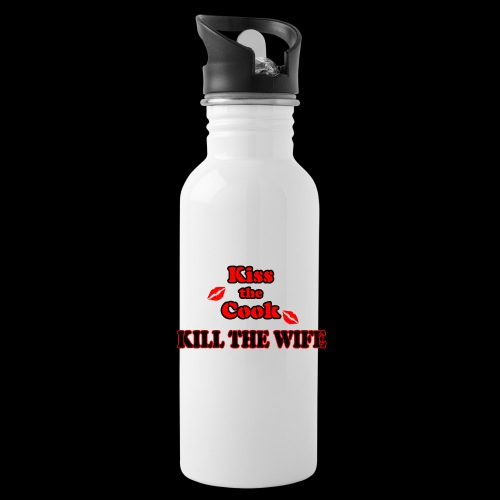 Kiss the Cook, kill the Wife - Trinkflasche