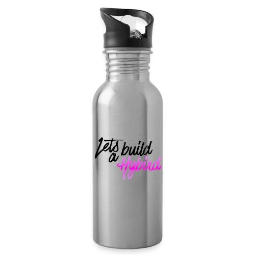 Lets Build A hybrid - Water Bottle