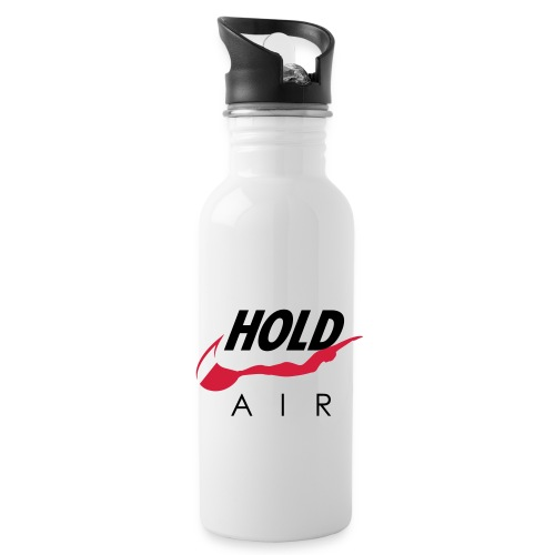 Just hold it! - Water Bottle
