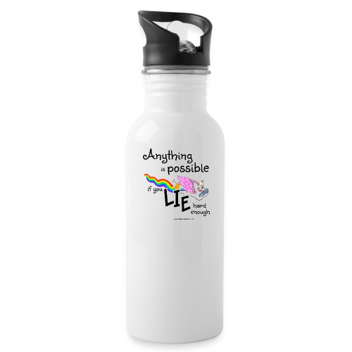 Anything Is Possible if you lie hard enough - Water Bottle