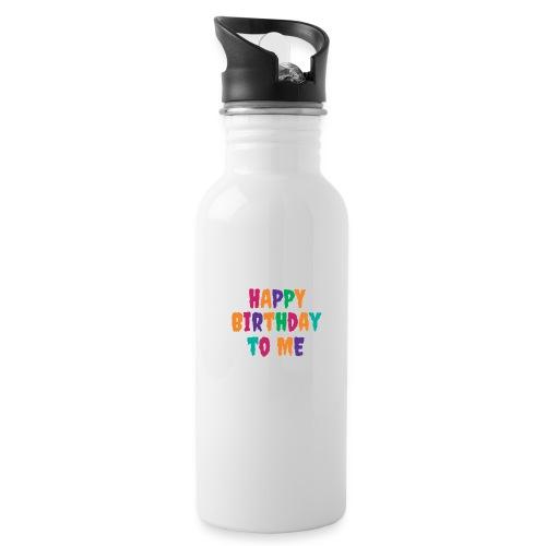 T-Shirt für Singles & Einsame Happy Birthday to me - Trinkflasche