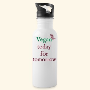 Vegan today for tomorrow - Trinkflasche