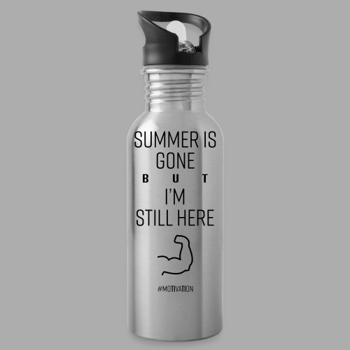 SUMMER IS GONE but I'M STILL HERE - Water Bottle