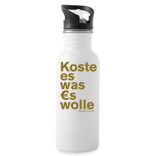 Koste es was es wolle - Trinkflasche